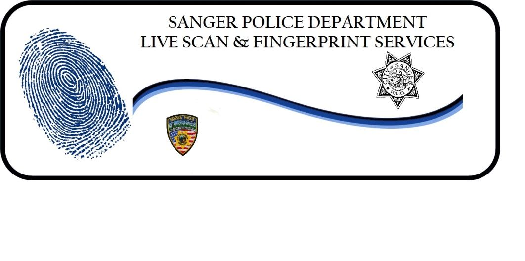 Sanger Police Department Live Scan and Fingerprinting Services
